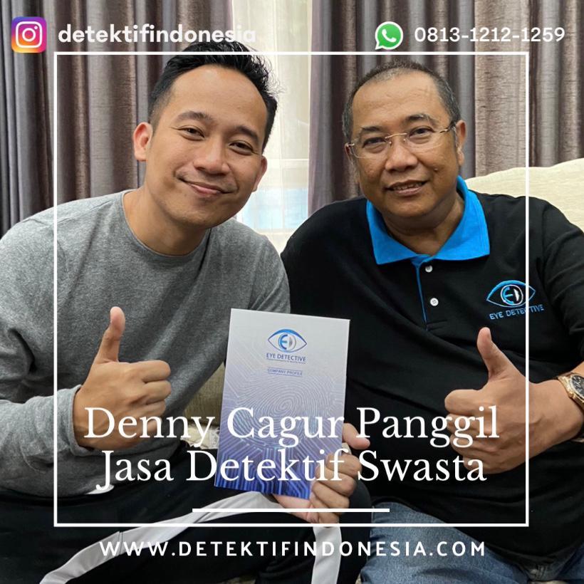denny cagur sewa jasa detektif perselingkuhan swasta eye detective di indonesia